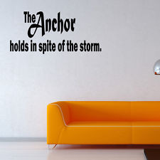 The anchor holds wall quotes sayings lettering decals vinyl Word JR266 ...
