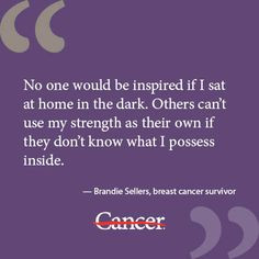 Yoga, Brandy Seller, Cancer Quotes, Quotes Inspiration, Breasts Cancer ...