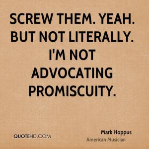 Screw Them Quotes