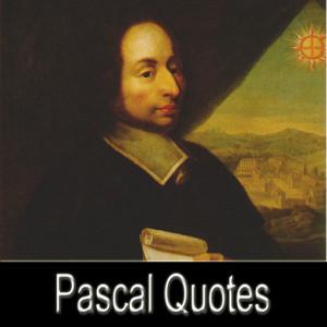 Blaise Pascal Quotes Pro