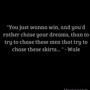 Ambition Quotes Wale #wale #quote #ambition