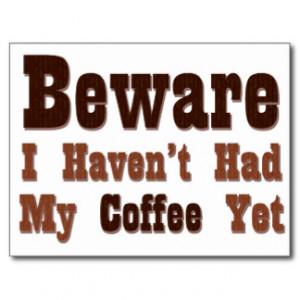 Funny Coffee Sayings Postcards & Postcard Template Designs