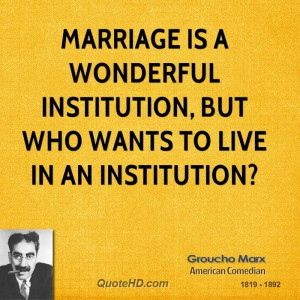this is probably the most quoted of all groucho marx one liners you ...