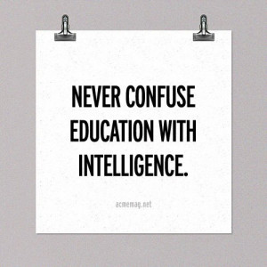 education, intelligence, quote, text