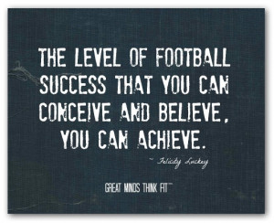 football success quote 008 the level of football success that you can ...