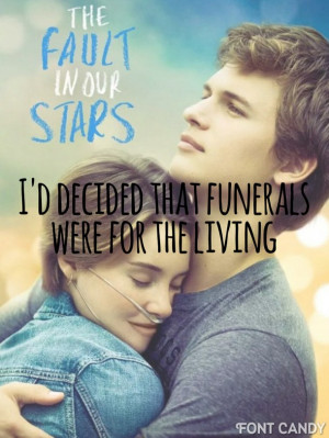 hazel grace, quotes, the fault in our stars, ansel elgort, shailene ...
