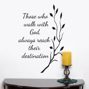 walk with God always reach their destination wall decal words quote ...