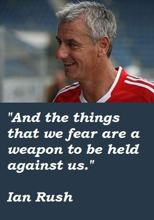 Ian rush quotes 1