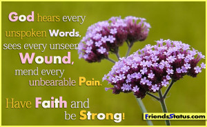 Have faith on God and be strong