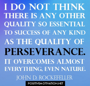 Success quotes - I do not think there is any other quality so ...