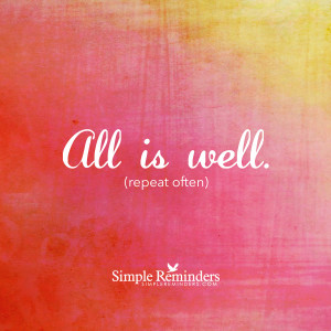 all is well by simple reminders all is well by simple reminders