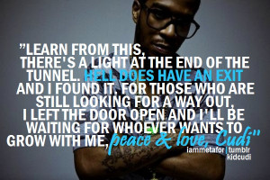 Kid Cudi Quotes Tumblr 2012 Kid cudi quotes from songs