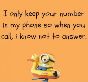 THE ONLY REASON I EVER KEEP ANYONE'S PHONE NUMBER…