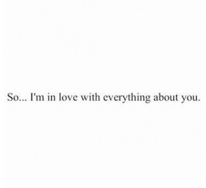 Love quotes cute sayings everything about you