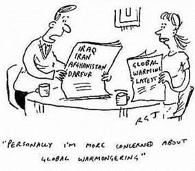 Global Warming - Warmongering?