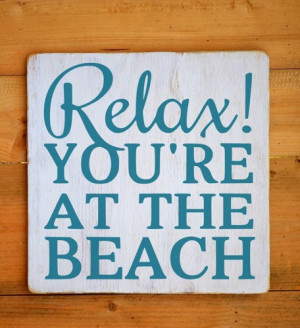 Beach Sign Beach House Decor Rustic Wood Quote Sign Relax Youre At On ...