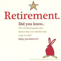 retirement did you know... More