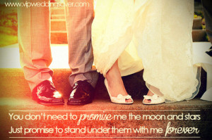 ... Me The Moon And Stars Just Promise To Stand Under Them With Me Forever