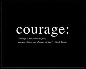 Courage Quotes Fear Quotes No Fear Quotes Mark Twain Quotes