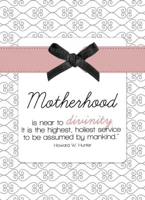 ... Mother's Day! – Sabbath Inspiration lds quotes, inspiring quotes