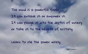 The mind is a powerful force quote wallpaper