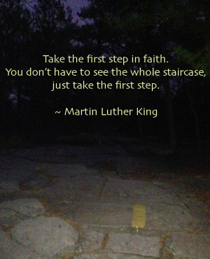 Take the first step quote Take the First Step
