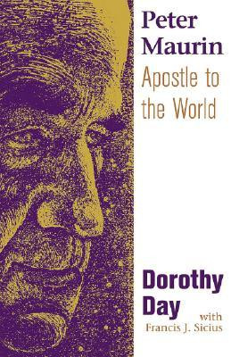 "Start by marking ""Peter Maurin: Apostle to the World"" as Want to ..."