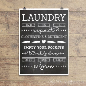 Laundry Is Love Wall Quotes™ Giclée Art Print | WallQuotes.com