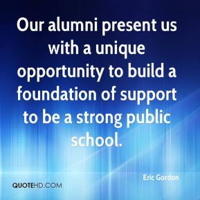 ... to build a foundation of support to be a strong public school