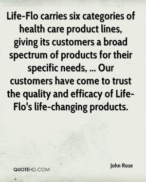 Life-Flo carries six categories of health care product lines, giving ...