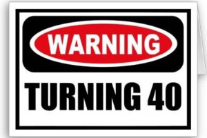 Funny Birthday Quotes For Women Turning 40 #1