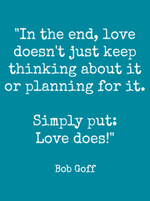 Bob Goff Love Does By