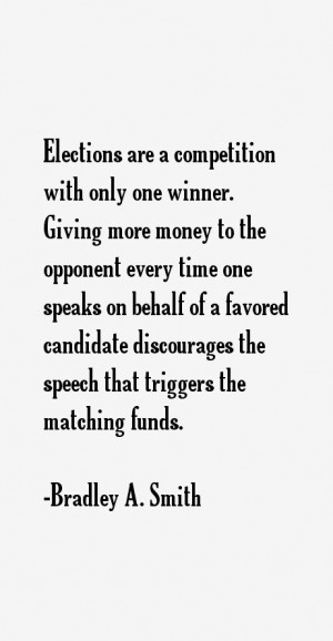 Bradley A Smith Quotes amp Sayings