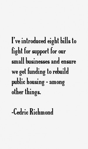 Cedric Richmond Quotes & Sayings
