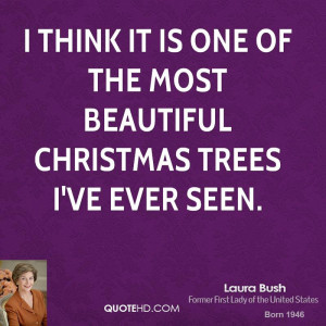 Laura Bush Christmas Quotes
