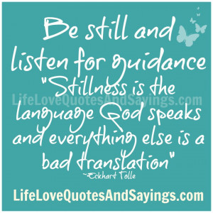 Be still and listen for guidance