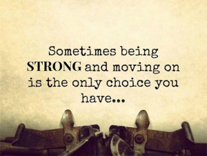 Sometimes Being Strong And