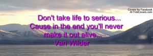Van Wilder Quote Profile Facebook Covers