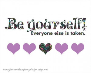 Be Yourself Quote Art Print