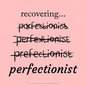Taking Charge of Your Inner Perfectionist