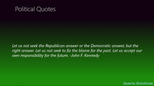 Let Us Not Seek The Republican Answer Or The Democratic Answer, But ...