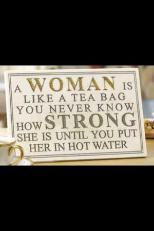 Women are like tea