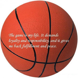 basketball is my life basketball quotes about life quote