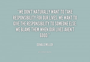 Take Responsibility Quotes Preview quote