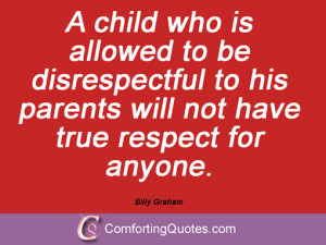 respect quotes parenting quotes disrespect quotes child quotes billy