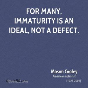 immaturity quotes