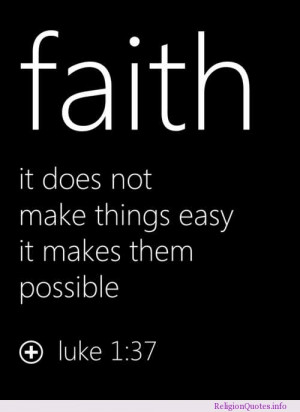 Faith makes things possible!