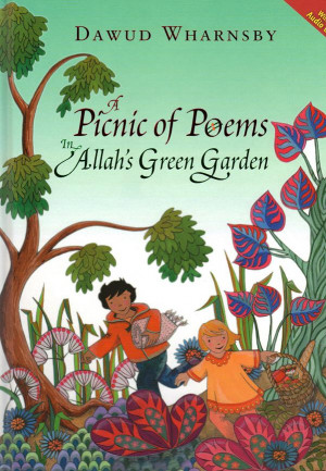 Picnic of Poems in Allah's Green Garden Dawud Wharnsby CD&Book