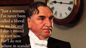 Carson Quote Downton Abbey