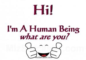 hi-im-a-human-short-funny-quotes